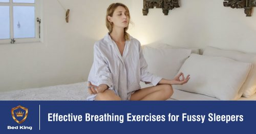 Effective Breathing Exercises for Fussy Sleepers