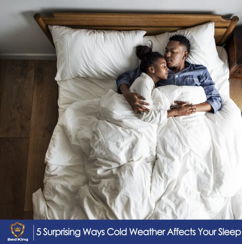 5 Surprising Ways Cold Weather Affects Your Sleep