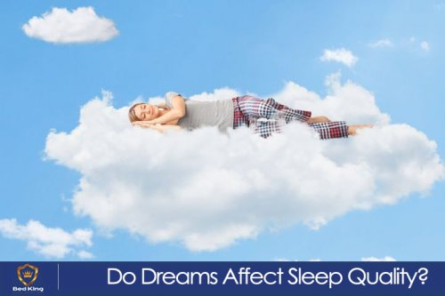 Do Dreams Affect Sleep Quality?