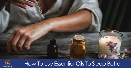 How To Use Essential Oils To Sleep Better