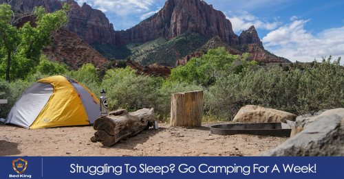 Struggling To Sleep? Go Camping For A Week!