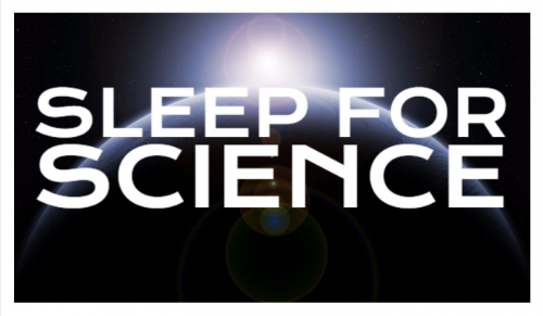 Wanted: Somebody to Sleep for Science!