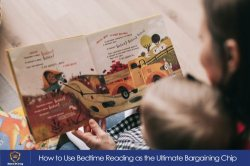 How to Use Bedtime Reading as the Ultimate Bargaining Chip