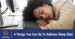 4 Things You Can Do To Address Sleep Debt