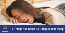 4 Things You Could Be Doing In Your Sleep (Without Knowing!)