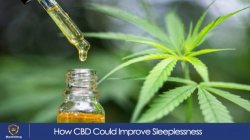 How CBD Could Improve Sleeplessness
