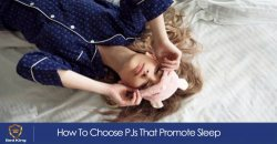 How To Choose PJs That Promote Sleep