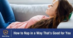 How to Nap in a Way That's Good for You