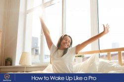 How to Wake Up Like a Pro