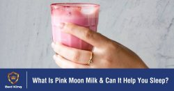 What Is Pink Moon Milk & Can It Help You Sleep?