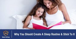 Why You Should Create A Sleep Routine & Stick To It